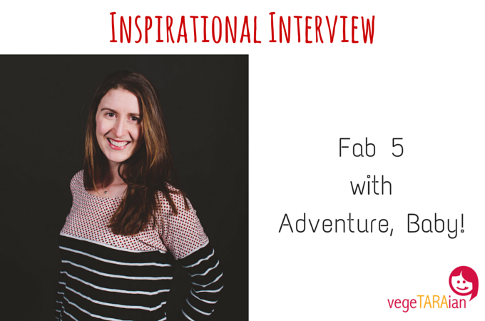 Inspirational Interview – Fab 5 with Adventure, Baby!