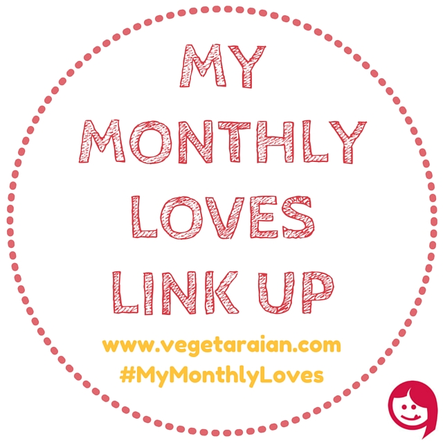 My Monthly Loves new