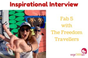 Inspirational Interview – Fab 5 with The Freedom Travellers