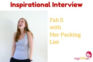 Inspirational Interview – Fab 5 with Her Packing List