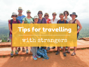 Tour groups – 7 tips for travelling with strangers