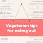 Vegetarian tips for eating out