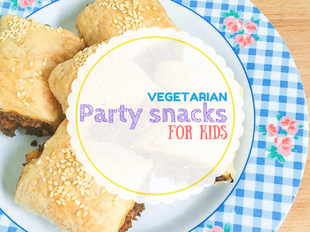 Easy to make vegetarian party snacks for kids